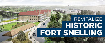 Revitalize Historic Fort Snelling